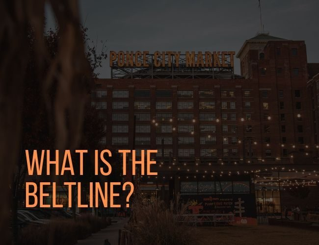 What is The BeltLine? - Ponce City Market